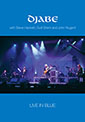 Djabe - Live in Blue - DVD